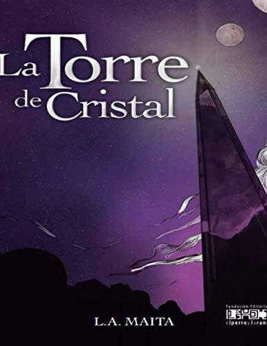 LA TORRE DE CRISTAL (DIALUZ nº 7) por L. A. MAITA