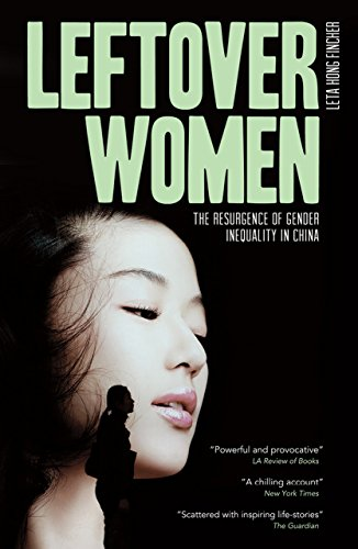 Leftover Women: The Resurgence of Gender Inequality in China (Asian Arguments) por Leta Hong-Fincher