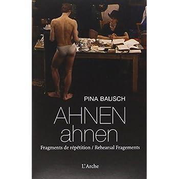 AHNEN ahnen. Fragments de répétition + DVD  (trilingue)