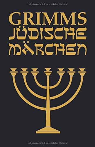 Grimms Jüdische Märchen
