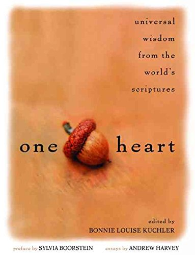 [(One Heart : Universal Wisdom from the World's Scriptures)] [Edited by Bonnie Louise Kuchler ] published on (August, 2004)