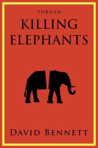 Killing Elephants (English Edition)