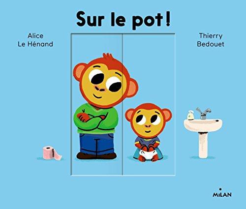 """<a href=""""/node/35725"""">Sur le pot !</a>"""