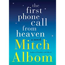 The First Phone Call From Heaven (English Edition)