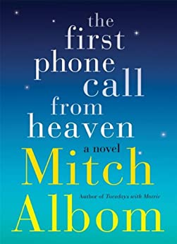 The First Phone Call From Heaven (English Edition) par [Albom, Mitch]