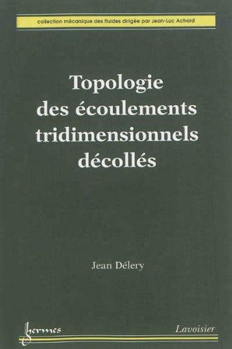 Topologie des écoulements tridimensionnels décollés