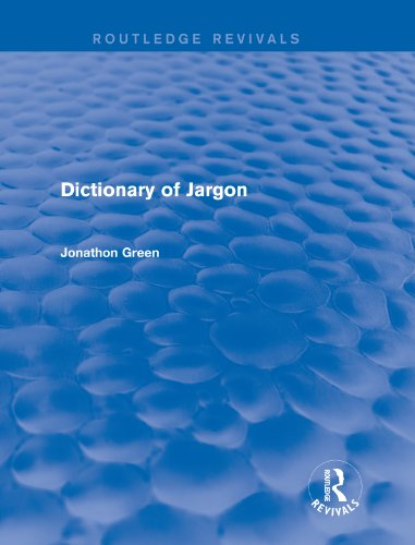 Dictionary of Jargon (Routledge Revivals) (English Edition)