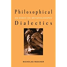Philosophical Dialectics: An Essay on Metaphilosophy