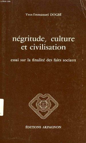 Négritude, culture et civilisation