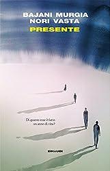 Presente (I coralli) (Italian Edition)