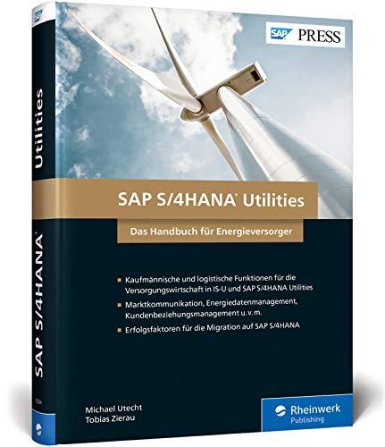 SAP S/4HANA Utilities: Neue Funktionen für die Versorgungswirtschaft (SAP PRESS)
