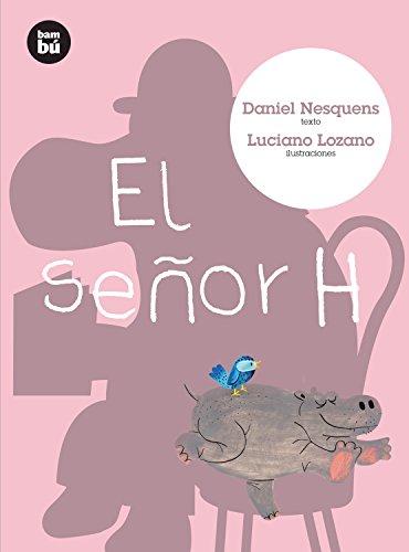 El Senor H / Mr. H