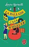 La ballade de Cass Wheeler par Barnett