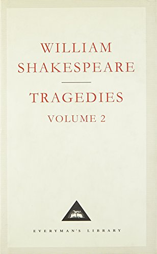Tragedies Volume 2: v. 2 (Everyman's Library Classics)