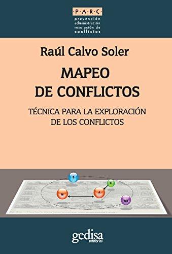 Mapeo de conflictos: Técnica para la explotación e los conflictos (Parc /Métodos) por Raúl Calvo Soler