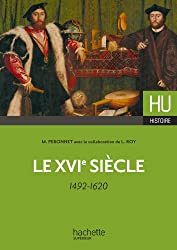 Le XVIe siècle - 1492-1620