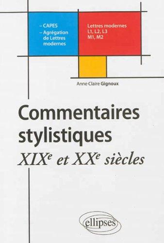 Commentaires Stylistiques XIXe et XXe Sicles