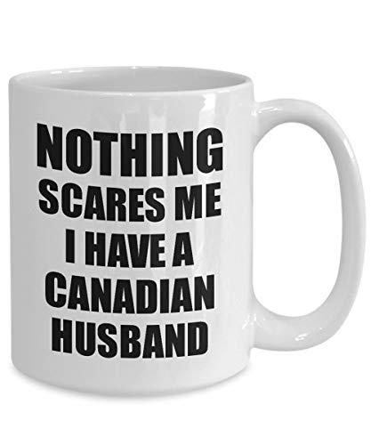 Claude6yhAly Kanadischer Ehemann-Becher-lustiges Valentinsgru?-Geschenk f¨¹r Frau Mein Gatte Wifey Ihr Kanada-Ehemann-Gag Nichts erschrickt Mich Kaffee-Tee-Schale