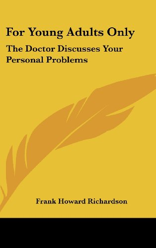 For Young Adults Only: The Doctor Discusses Your Personal Problems