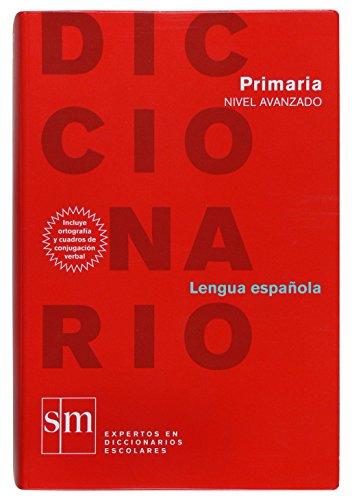 Diccionario avanzado. Primaria - 9788467508291