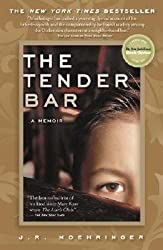 [ THE TENDER BAR: A MEMOIR ] The Tender Bar: A Memoir By Moehringer, J. R. ( Author ) Jul-2006 [ Paperback ]