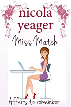 Miss Match (English Edition) par [Yeager, Nicola]