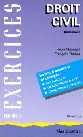 Droit civil, tome 2 ; Obligations, 10e édition par Henri Mazeaud, Frnaçois Chabas