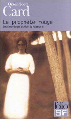 Les Chroniques d'Alvin le Faiseur, tome 2 : Le Prophète rouge
