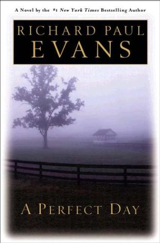 a-perfect-day-evans-richard-paul