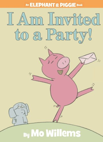 I am Invited to a Party! (Elephant & Piggie Book)