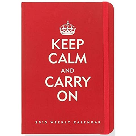 1 x 2015 planificador semanal Keep Calm and Carry On atada calendario de compromiso (16 meses compromiso calendario septiembre 2014-de diciembre de 2015)