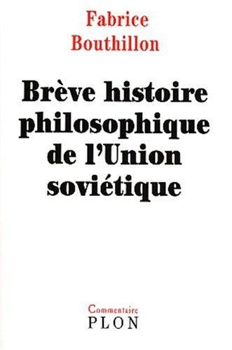 Brve histoire philosophique de l'union sovitique