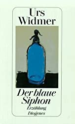 Der blaue Siphon: Erzählung