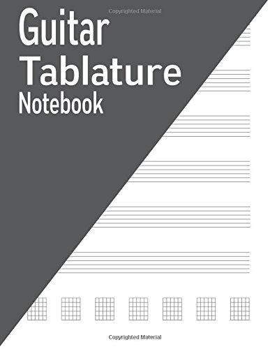 Guitar Tablature Notebook: 120 Pages por IJ Publishing LLC