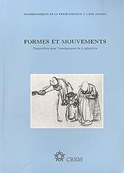 Formes et mouvements : Perspectives pour l'enseignement de la géométrie