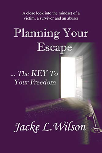 Jacke Key (Planning Your Escape ...The KEY To Your Freedom (English Edition))