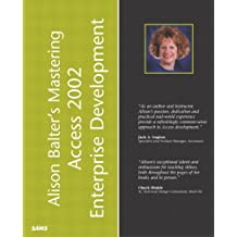 Alison Balter's Mastering Access 2002 Enterprise Development