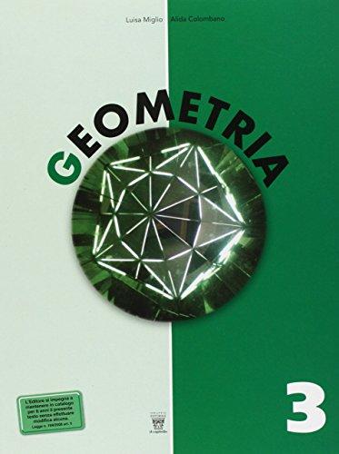 Geometria. Con materiali per il docente. Per la Scuola media: 3