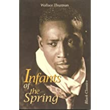 Infants of the Spring (Black Classics)
