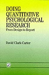 Doing Quantitative Psychological Research: From Design To Report
