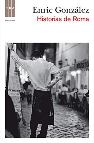 Historias de Roma (OTROS NO FICCIÓN) (Spanish Edition)