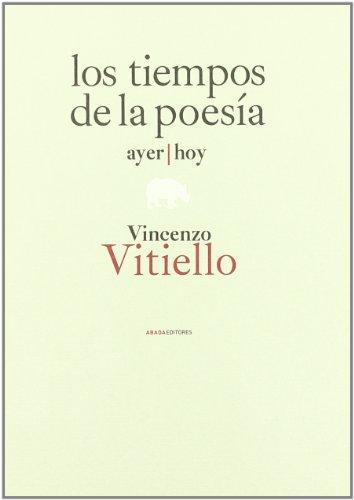Tiempos De La Poesia,Los (Lecturas de filosofía) por Vincenzo Vitiello