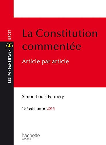 Les Fondamentaux - La Constitution Commente: Edition 2015