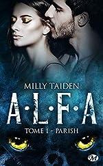 A.L.F.A., T1 - Parish de Milly Taiden