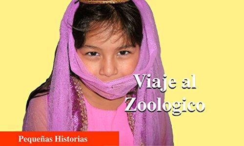 Viaje al Zoologico (Pequenas Historias nº 8) por Karen A. Torres