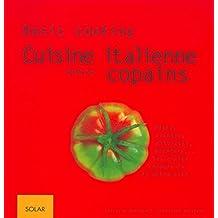 La Cuisine italienne entre copains