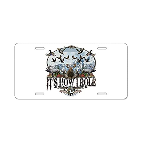 CafePress - It's how I role Aluminum License Plate - Aluminum License Plate, Front License Plate, Vanity Tag