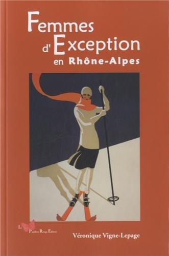 FEMMES D'EXCEPTION EN RHONE-ALPES