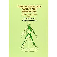 Cadenas musculares y articulares metodo g.d.s - cadenas relacionales