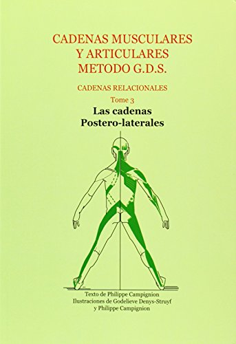 Descargar Libro Cadenas musculares y articulares metodo g.d.s - cadenas relacionales de Philippe Campignion